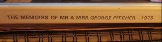 Memoirs of Mr & Mrs George Pitcher - 1975